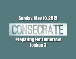Consecrate Tomorrow